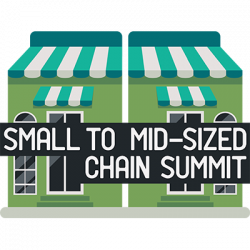 SMALL TO MID-SIZED CHAIN SUMMIT